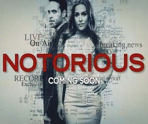ABC Series 2016: Notorious