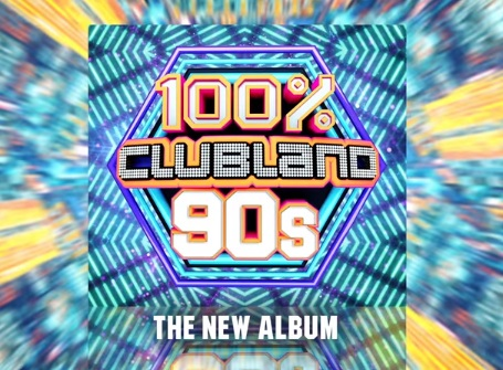 100% Clubland 90s - The Album