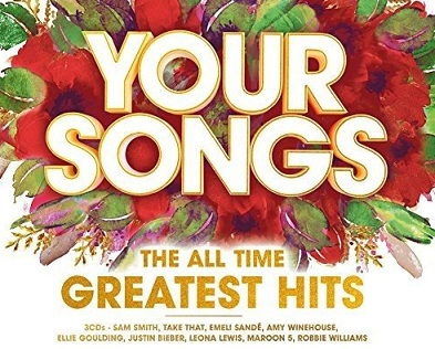 Your Songs - The All Time Greatest Hits