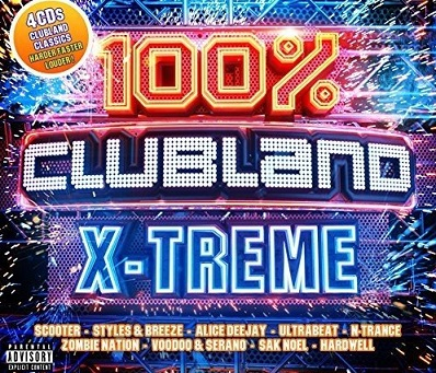 100% Clubland X-Treme (The Album)