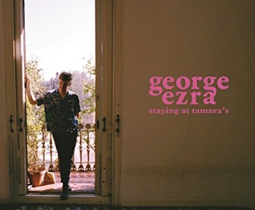 George Ezra - Staying At Tamara's (The Album)