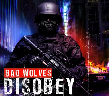 Bad Wolves - Disobey (The Album)