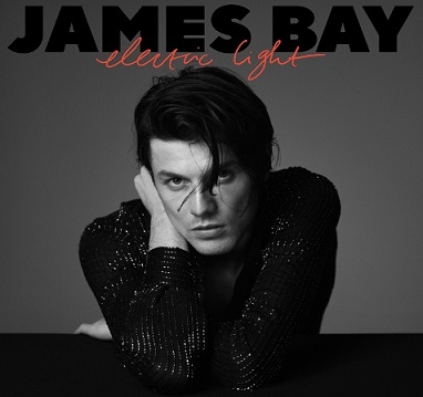 James Bay - Electric Light (The Album)