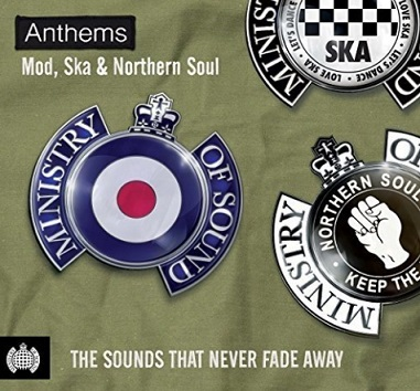 Ministry Of Sound: Anthems - Mod, Ska & Northern Soul