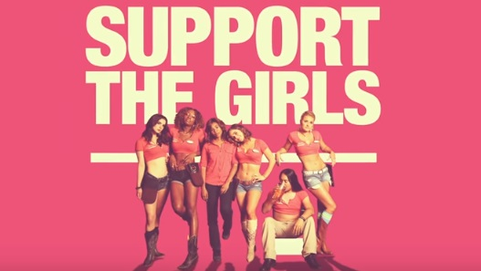 Support The Girls (2018 Movie)