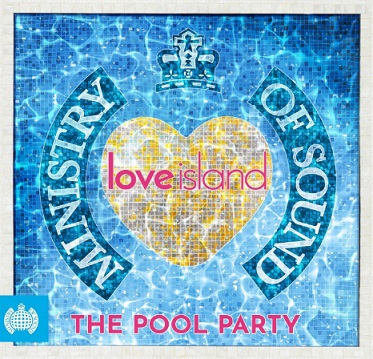 Ministry Of Sound & Love Island - The Pool Party (The Album)