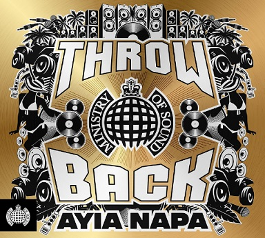 Ministry of Sound: Throwback Ayia Napa (The Album)