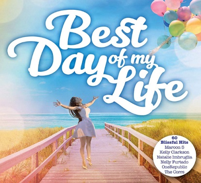 Best Day Of My Life - The Album