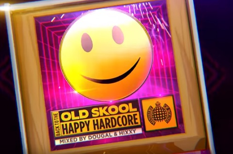 Back To The Old Skool: Happy Hardcore - Ministry Of Sound (The Album)